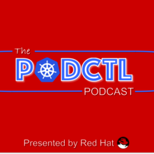 Red Hat Launches the PodCTL Podcast
