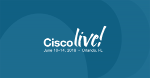 Cisco Live US 2018 Live Blog