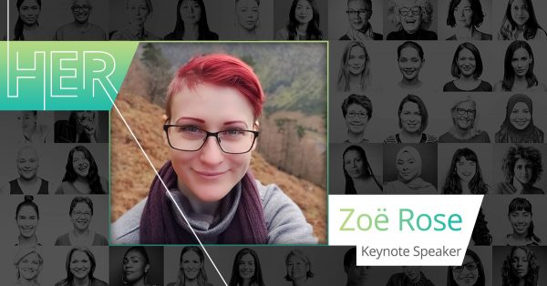 HER Keynote with Zoe Rose